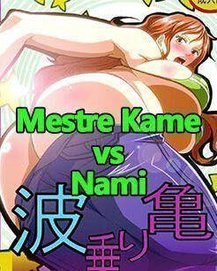 One Piece e DBZ – Mestre Kame vs Nami – HQ Erótico, Hentai
