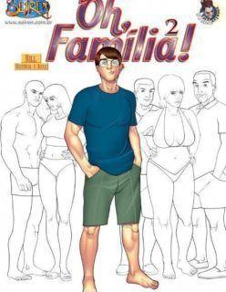 Oh Família – Quadrinhos Porno – HQ Adulto Part 2