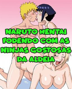 Naruto Hentai fodendo com as ninjas gostosas da aldeia