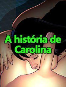 A história de Carolina