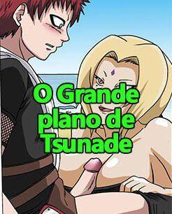 O grande plano de Tsunade